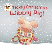 Tickly Christmas Wibbly Pig!, Paperback