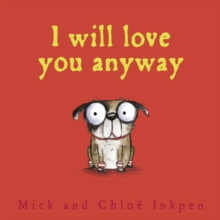 I Will Love You Anyway, Paperback Book