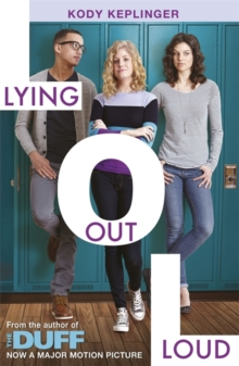Lying Out Loud: A Companion Novel to the Duff, Paperback