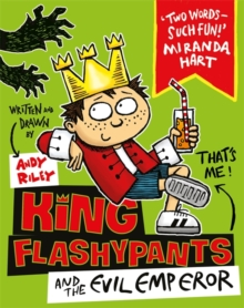 King Flashypants and the Evil Emperor, Paperback Book