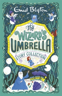 The Wizard's Umbrella : Story Collection, Paperback Book