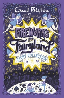 Fireworks in Fairyland (Story Collection), Paperback