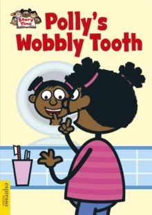 Polly's Wobbly Tooth, Paperback Book