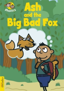 Ash and the Big Bad Fox : Level 3, Paperback Book