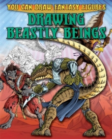 Drawing Beastly Beings, Paperback