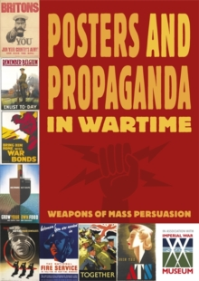 Posters and Propaganda in Wartime, Paperback Book