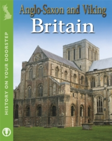 Anglo-Saxon and Viking Britain, Paperback Book