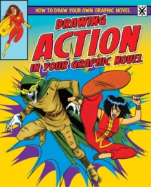 Drawing Action in Your Graphic Novel, Paperback Book