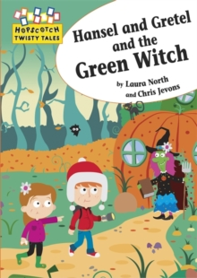 Hansel and Gretel and the Green Witch, Paperback