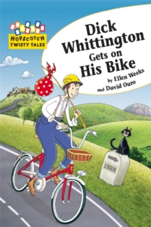 Dick Whittington Gets on His Bike, Paperback