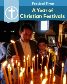 A Year of Christian Festivals, Paperback Book