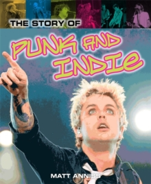 The Story of Punk and Indie, Hardback Book