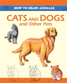 Cats and Dogs and Other Pets, Paperback