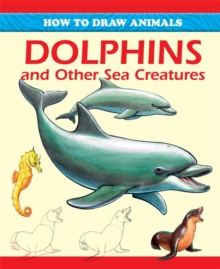 Dolphins and Other Sea Creatures, Paperback