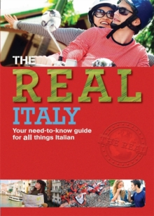 Italy : Your Need-to-Know Guide for All Things Italian, Hardback Book