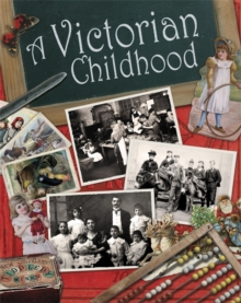A Victorian Childhood, Paperback