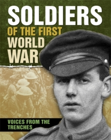 Soldiers of the First World War, Hardback