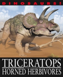 Triceratops and Other Horned Herbivores, Hardback Book