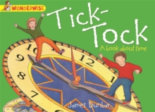 Tick-Tock : A Book About Time, Paperback Book