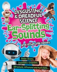 Ear-splitting Sounds and Other Vile Noises, Paperback