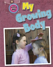 My Growing Body, Paperback