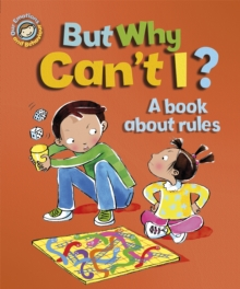 But Why Can't I? - A Book About Rules, Paperback