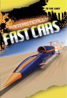 Fantastically Fast Cars, Hardback