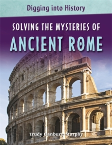Solving the Mysteries of Ancient Rome, Paperback Book