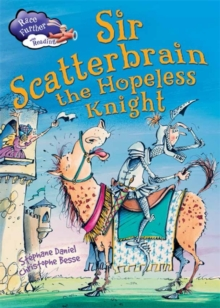 Sir Scatterbrain the Hopeless Knight, Hardback