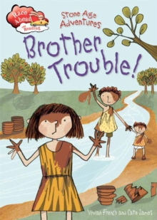 Stone Age Adventures: Brother Trouble, Hardback