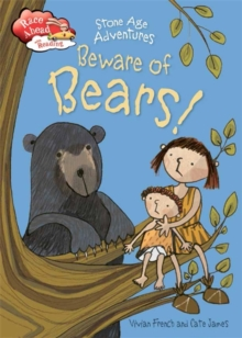 Stone Age Adventures: Beware of Bears!, Hardback