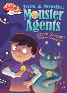 Tuck and Noodle: Monster Agents, Paperback