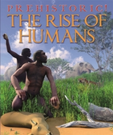 The Rise of Humans, Paperback