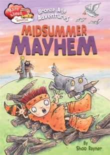 Bronze Age Adventures: Midsummer Mayhem, Hardback