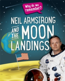 Why Do We Remember?: Neil Armstrong and the Moon Landings, Hardback