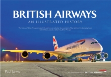 British Airways : An Illustrated History, Paperback