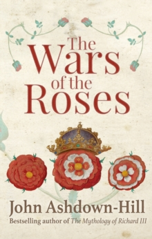 The Wars of the Roses, Hardback