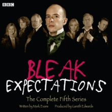 Bleak Expectations : The Complete Fifth Series, CD-Audio