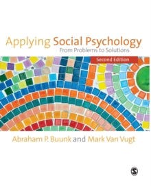 Applying Social Psychology : From Problems to Solutions, Paperback