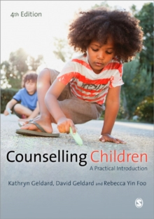 Counselling Children : A Practical Introduction, Paperback