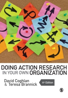 Doing Action Research in Your Own Organization, Paperback