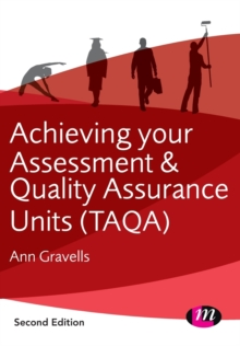 Achieving Your Assessment and Quality Assurance Units (TAQA), Paperback