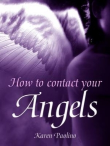 How to Contact Your Angels, Paperback