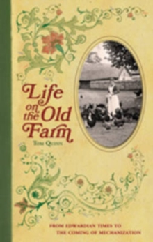 Life on the Old Farm, Hardback