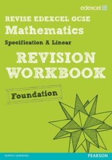 REVISE Edexcel GCSE Mathematics Edexcel Spec A Found Revision Workbook, Paperback Book