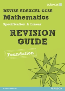 REVISE Edexcel GCSE Mathematics Edexcel Spec A Found Revision Guide, Paperback