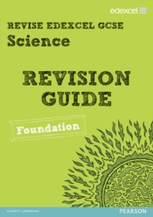 Revise Edexcel: Edexcel GCSE Science Revision Guide - Foundation, Paperback