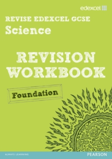 Revise Edexcel: Edexcel GCSE Science Revision Workbook - Foundation, Paperback