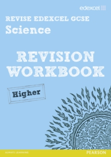 Revise Edexcel: Edexcel GCSE Science Revision Workbook - Higher, Paperback
