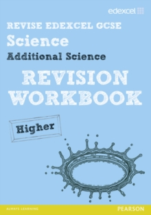 Revise Edexcel: Edexcel GCSE Additional Science Revision Workbook - Higher, Paperback